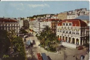 Alger l'Opéra et rue Dumont d'Urville